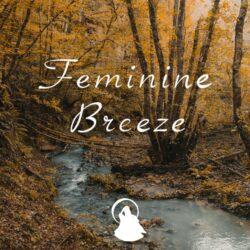 Feminine Breeze