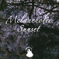 Melancholic Sunset